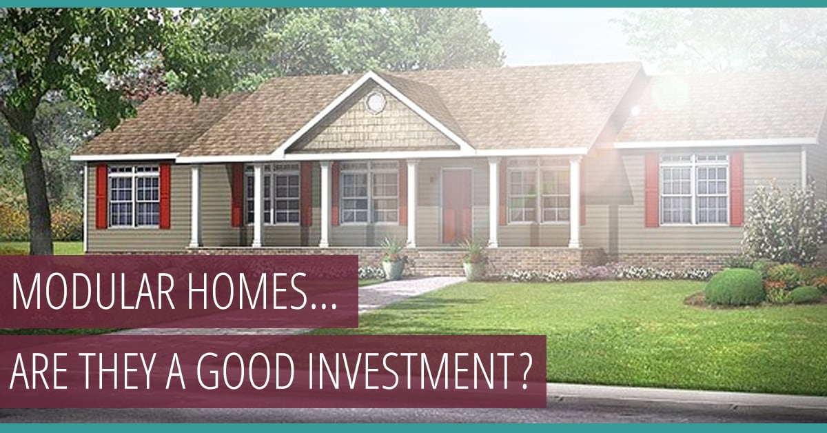 Is a modular home a good investment? Find out!